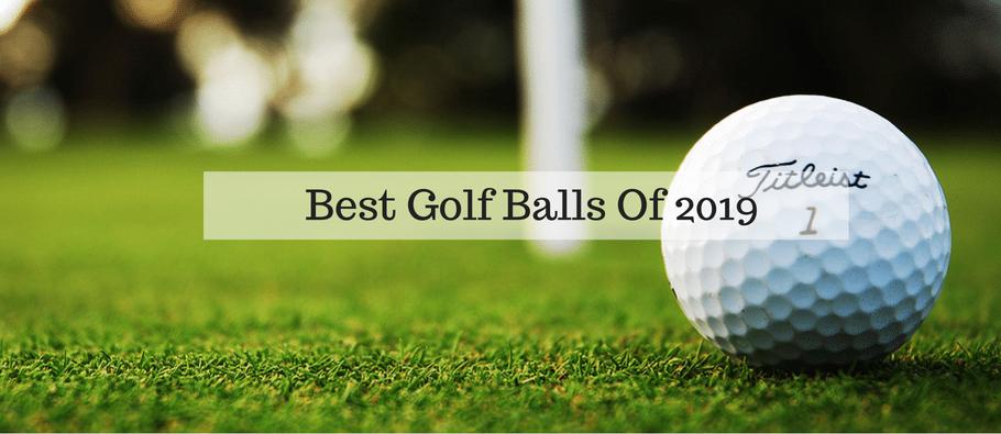 Best Golf Balls 2019