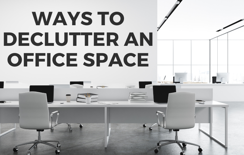 4 Ways to Declutter an Office Space